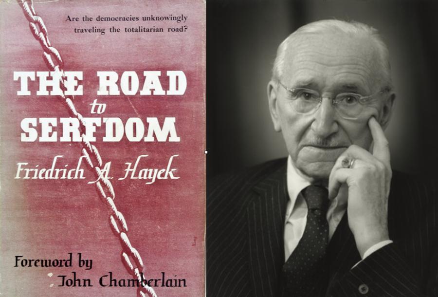 """Friedrich Hayek – một nhà kinh tế học và triết học chính trị nổi tiếng người Anh, và cuốn sách """"Con đường đến chế độ nô lệ"""" (The Road to Serfdom) xuất bản năm 1942. (Ảnh: Libertyk)"""